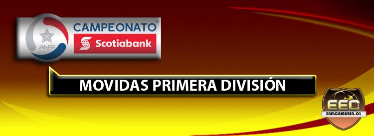 MOVIDAS PRIMERA DIVISIÓN